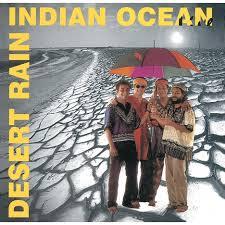 Indian Ocean - Desert Rain