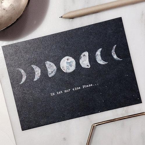 Postkarte   Es ist nur eine Phase...