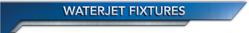 waterjet fixtures.png