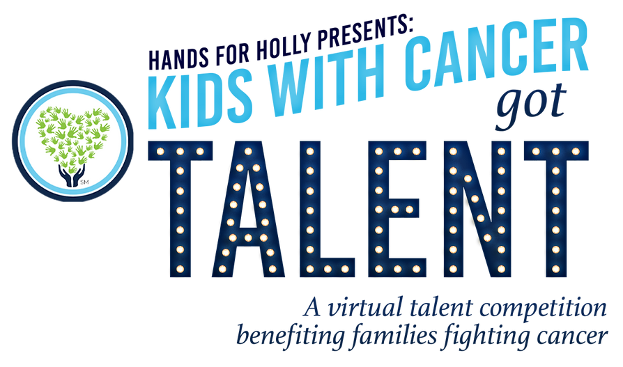 Kids with Cancer Got Talent | A virtual talent competition benefitting families fighting cancer