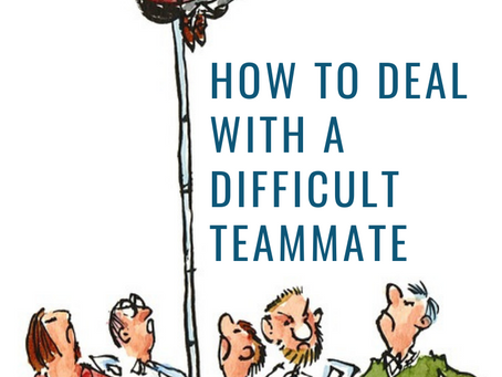How to Deal with a Difficult Teammate
