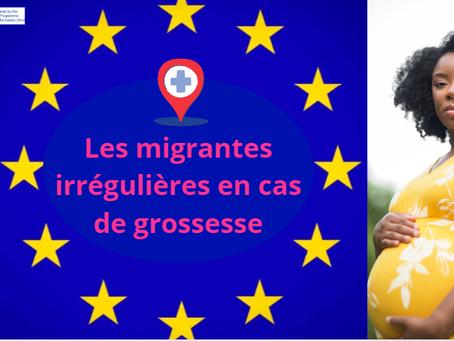 Les migrantes irrégulières en cas de grossesse