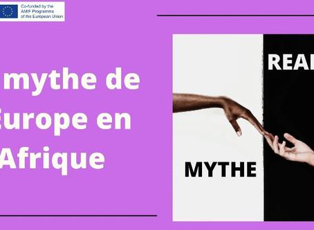 Le mythe de l'Europe en Afrique