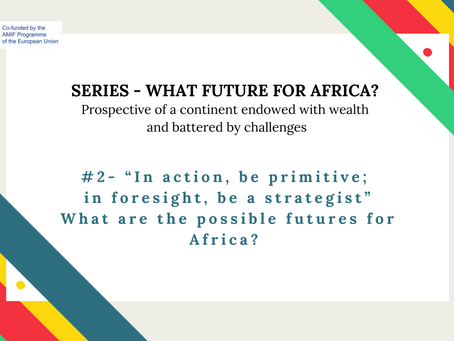 Series - #2 What are the possible futures for Africa?