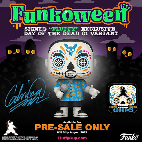 """Signed Gabriel """"Fluffy"""" Iglesias Exclusive Day Of The Dead 01 Variant PRE-SALE"""