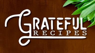 Grateful Recipes