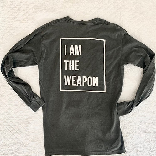 I AM THE WEAPON (long sleeves)
