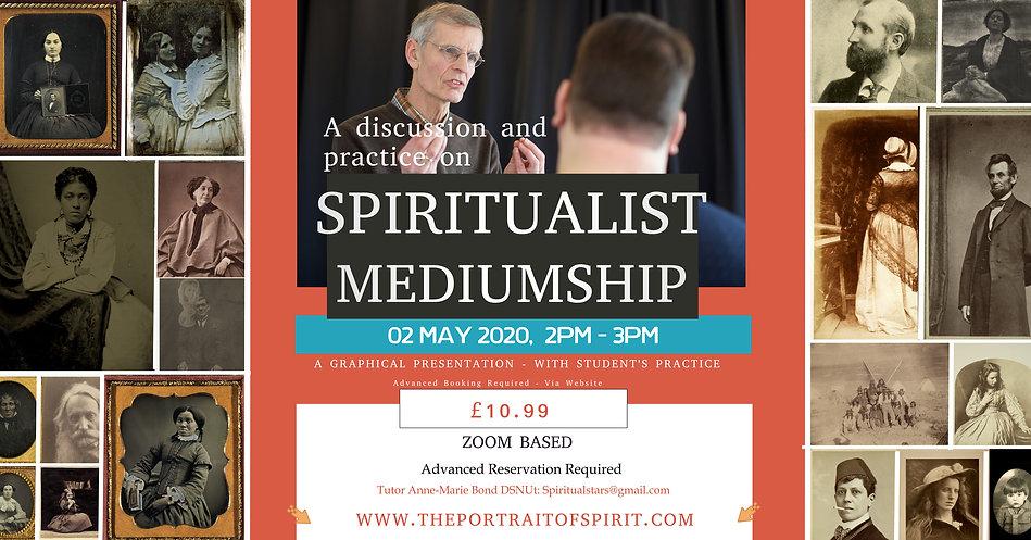 02 May A Talk on Spiritualist Mediumship