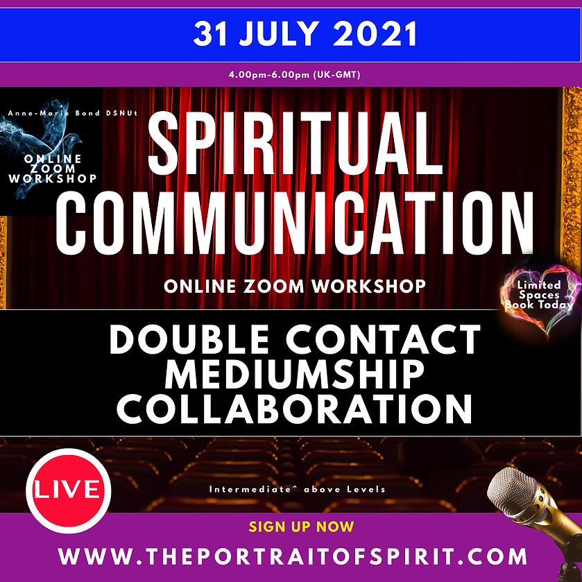 JULY IG Double Contact Mediumship Worksh