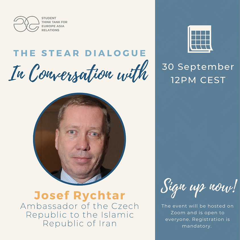The STEAR Dialogue: In Conversation with Ambassador Josef Rychtar