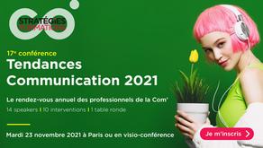 17e conférence Tendances  Communication Le rendez-vous annuel des professionnels de la communication