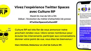 L'expérience Twitter Spaces en partenariat avec Culture RP