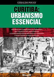 Curitiba: Urbanismo Essencial