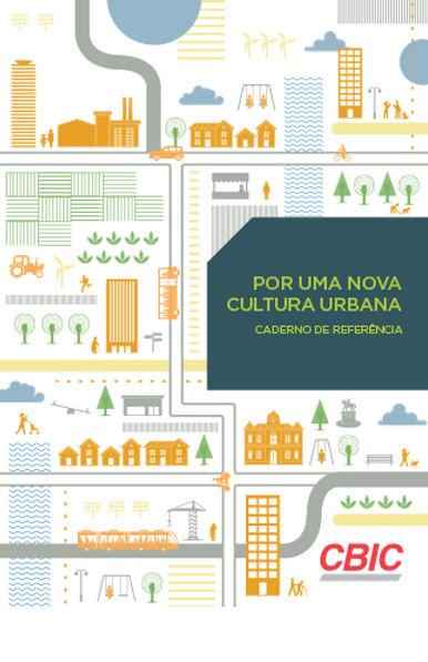 Por uma Nova Cultura Urbana - Caderno