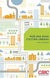 Por uma Nova Cultura Urbana - Guia Ilustrado