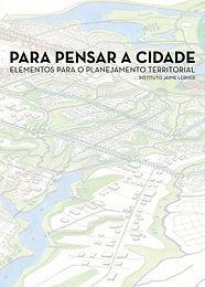 Para Pensar a Cidade: Elementos para o Planejamento Territorial
