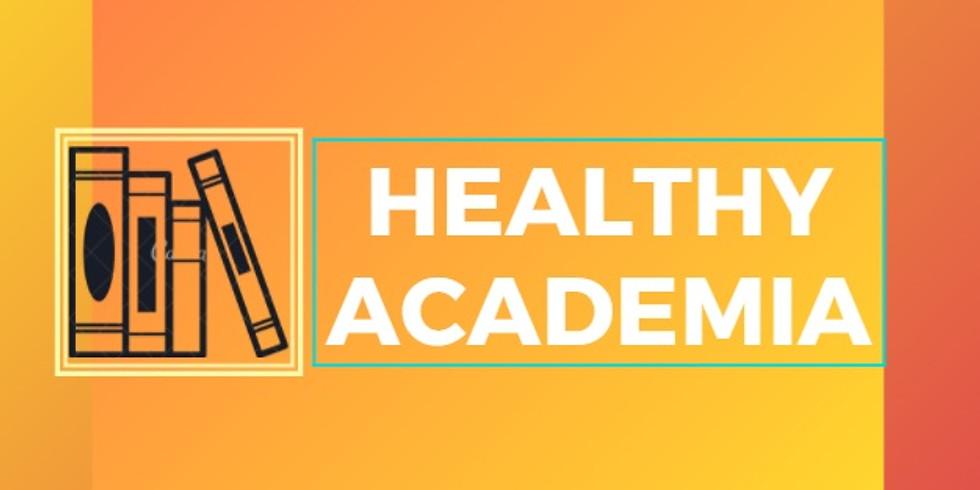 Healthy Academia