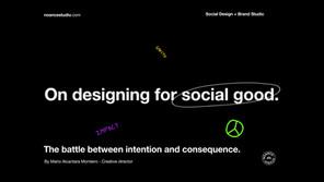 On designing for social good.