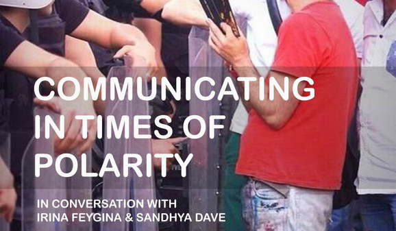 Communicating in Times of Polarity