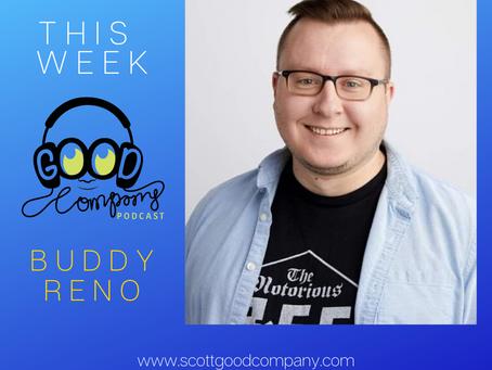 Buddy Reno - Ep015