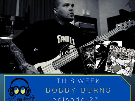 Bobby Burns - Ep027