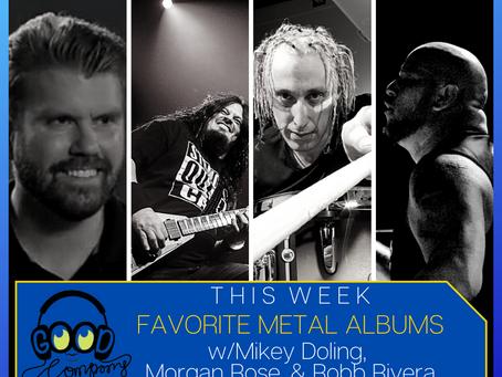 Morgan Rose, Mikey Doling, Robb Rivera - Favorite Metal Albums - Ep024
