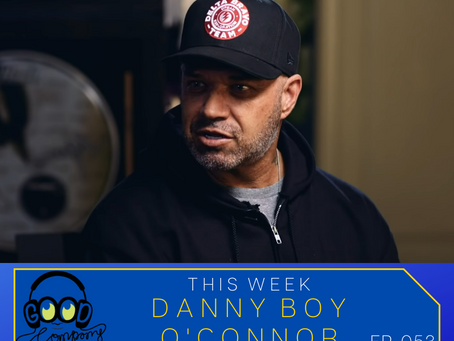 Danny Boy of House of Pain - Ep053