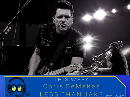 Chris DeMakes of Less Than Jake - Ep043