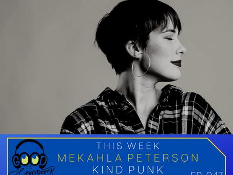 Mekahla Peterson - Ep047