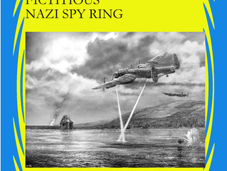 Daffodil Duckworth and the Fictitious Nazi Spy Ring