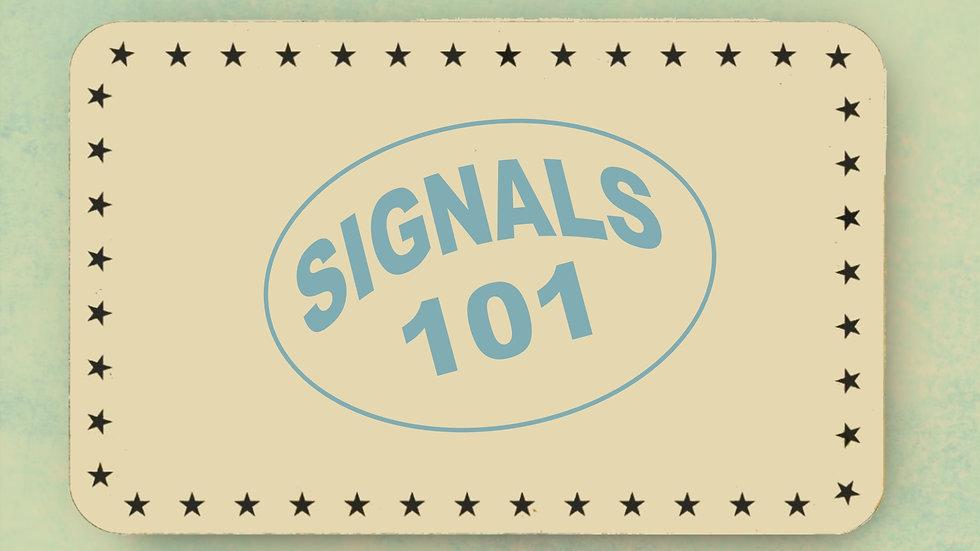 SIGNALS 101.jpg