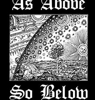 as above, so below; as within, so without
