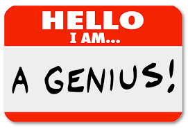 genius is perceived as craziness in the beginning stages