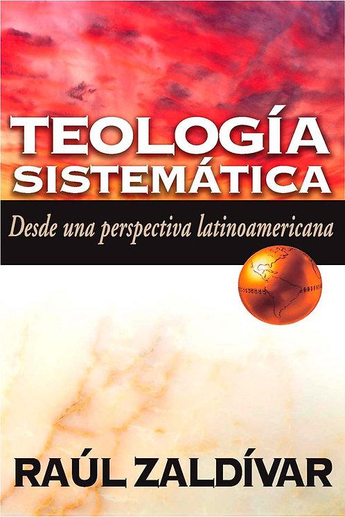 Teología Sistemática desde una Perspectiva Latinoamericana