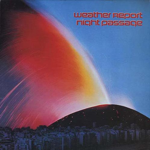 Weather Report – Night Passage