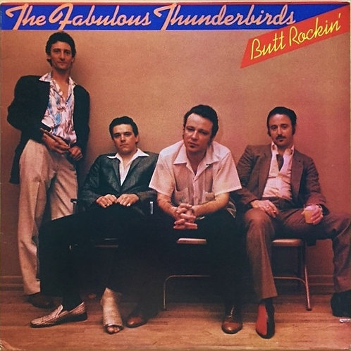 The Fabulous Thunderbirds – Butt Rockin'