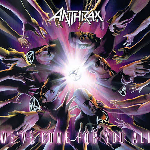 Anthrax ‎- We've Come For You All
