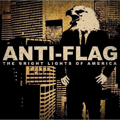 Anti Flag - Bright Lights of America