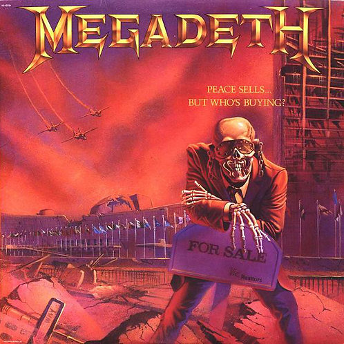 Megadeth ‎Peace Sells... But Who's Buying?