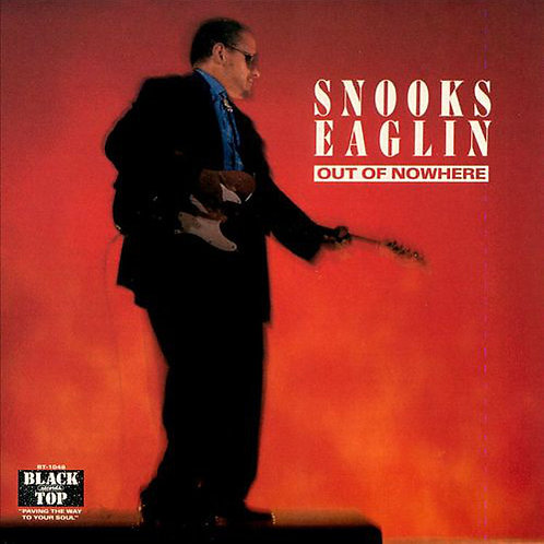 Snooks Eaglin – Out Of Nowhere