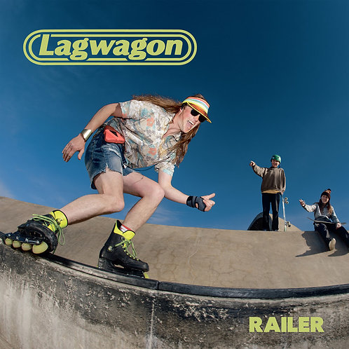 Lagwagon – Railer