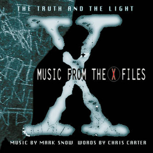 Mark Snow - Music From the X-Files: The Truth and the Light