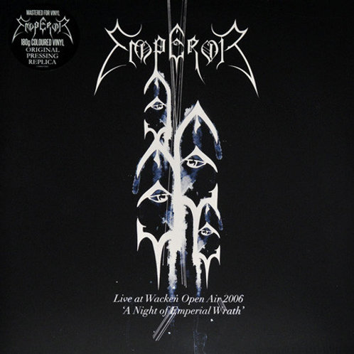 "Emperor - Live At Wacken Open Air 2006 ""A Night Of Emperial Wrath"""