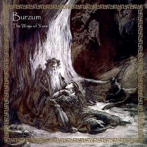Burzum - The Ways of Yore