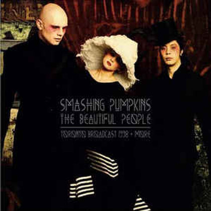 The Smashing Pumpkins ‎– The Beautiful People Toronto Broadcast 1998