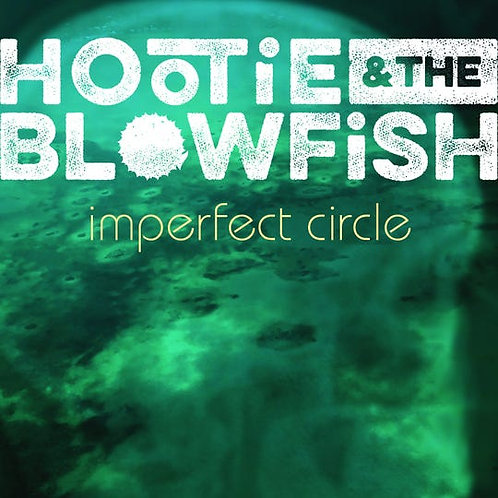 Hootie & The Blowfish ‎– Imperfect Circle