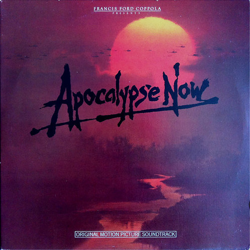 Carmine Coppola & Francis Coppola – Apocalypse Now - Sountrack