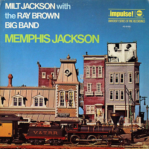 Milt Jackson With The Ray Brown Big Band ‎– Memphis Jackson
