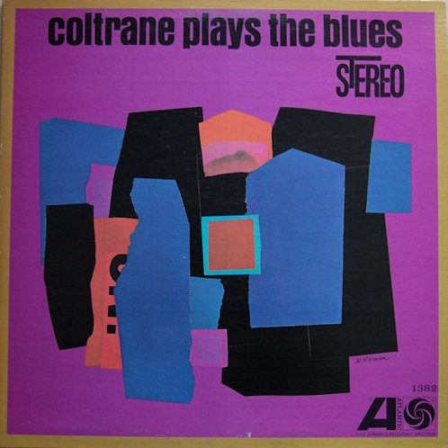 John Coltrane – Coltrane Plays The Blues