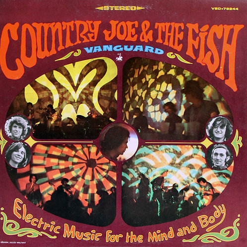 Country Joe & The Fish ‎– Electric Music For The Mind And Body